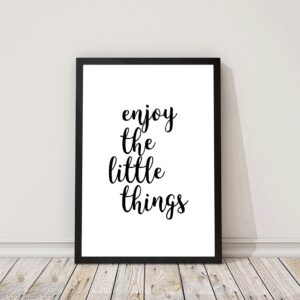 Poster met tekst enjoy the little things