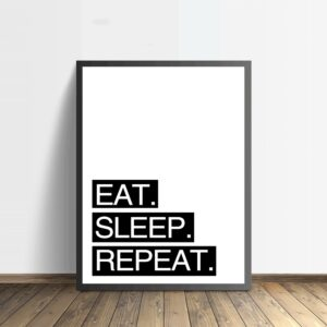 Poster met tekst eat sleep repeat
